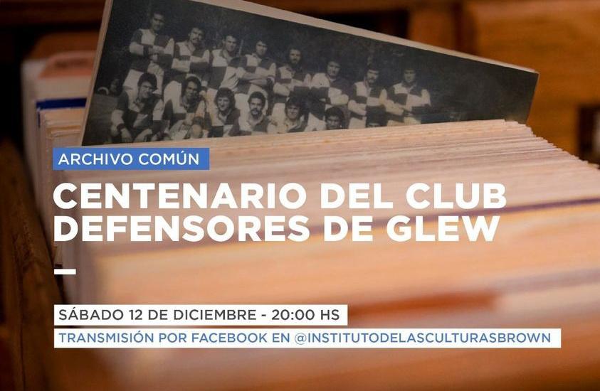 """Nuevo episodio de """"Archivo Común"""": homenaje al club Defensores de Glew en su centenario"""
